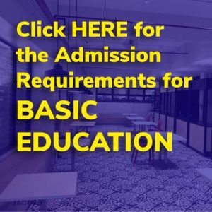 BASIC EDUCATION ADMISSION REQUIREMENTS