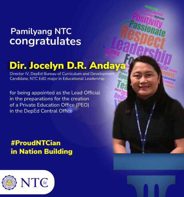 Dir. Jocelyn D.R. Andaya, Director IV, DepEd Bureau of Curriculum and Development and Candidate, NTC EdD major in Educational Leadership